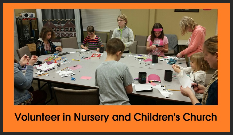 Volunteer in Nursery and Childrens Church